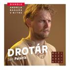 DAB finišuje sprípravou Palárikovho Drotára, slovenskú klasiku uvedie stitulkovacím zariadením