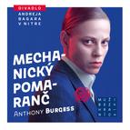 Inscenácia Mechanický pomaranč nominovaná na Cenu Akadémie divadelných tvorcov
