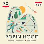 DAB uviedlo premiéru autorskej rozprávky Robin Hood