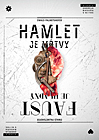 Hamlet je mŕtvy - Faust je hladný