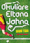Okuliare Eltona Johna