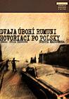 Dvaja úbohí Rumuni hovoriaci po poľsky